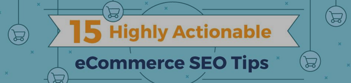 15 Highly Actionable eCommerce SEO Tips